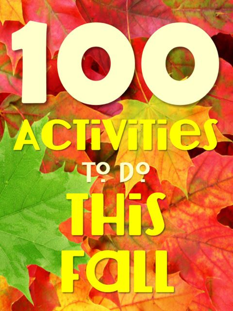 Harris Sisters GirlTalk: 100 Things to Do This Fall - Family Fall Activities - Fall Bucket List