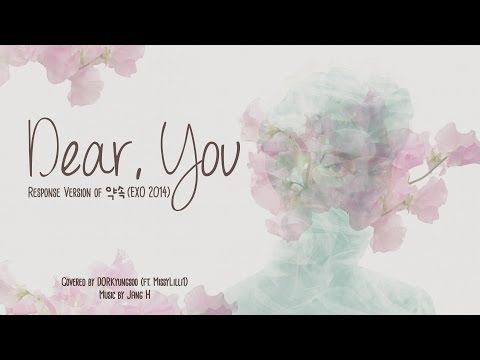 """""""Dear, You"""": Response Version of EXO's 약속 (EXO 2014) - YouTube  A really beautiful cover of exo's promise. Lets share this everywhere so we can let exo see this and let them k ow how we feel as exo ls. #exo #i promise"""