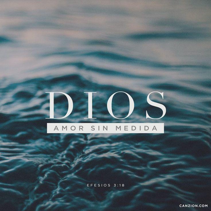 Dios es Amor sin medida. Oceans  where feet may fail.