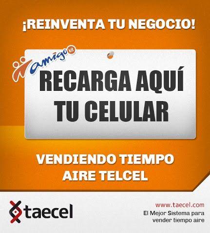 #taecel #recargas #celulares #negocios #telcel