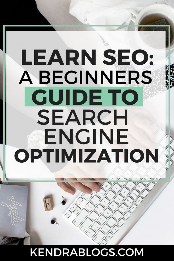 Learn SEO: A Beginners Guide to Improving Your SEO