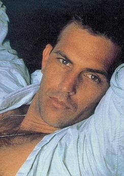 Mustn't forget Kevin Costner...yum!!!