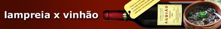 """AGUIÃO Wine - PORTUGAL; Wine-Food Pairing; Specialist Wine for Lamprey;  Um tinto violáceo a """"pintar"""" o copo. Bons aromas de fruta e lagar, uns saudáveis 11,5% de álcool, bons taninos e um final curto, mas interessante. Revela-se uma boa escolha para pratos como os rojões à moda do Minho, sardinhas assadas, lampreia e outros tradicionais do Minho."""