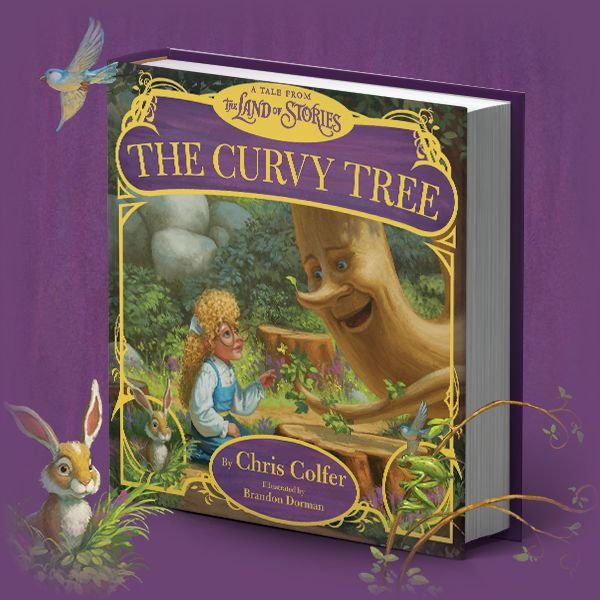 THE LAND OF STORIES by Chris Colfer The Curvy Tree