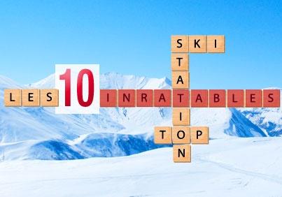 Le Top 10 des stations de ski inratables cet hiver