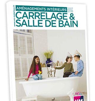 Catalogue Carrelage et salle de bain