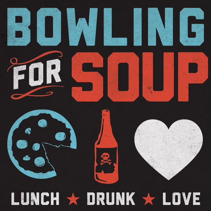Bowling For Soup Lunch. Drunk. Love. This album has a bunch of their best songs.
