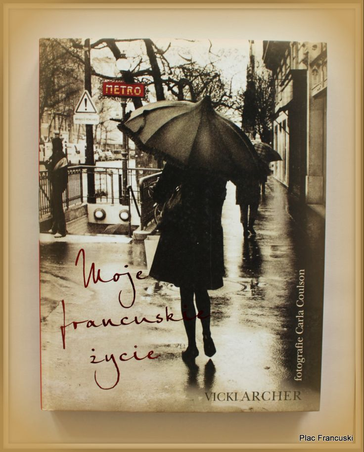 """Książka dla Ciebie i na prezent- """"Moje francuskie życie"""" w księgarni PLAC FRANCUSKI to książka do delektowania się. Kredowy papier a na nim przępiękne fotografie będące wspaniałym uzupełnieniem opowieści autorki o swoim francuskim życiu. Cudowny prezent dla wszystkich wielbicieli piękna i Francji."""