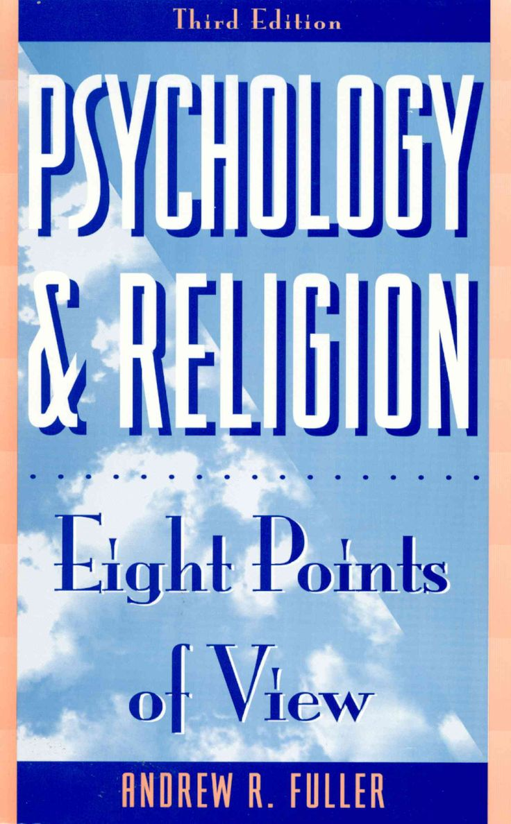Psychology and Religion: Eight Points of View