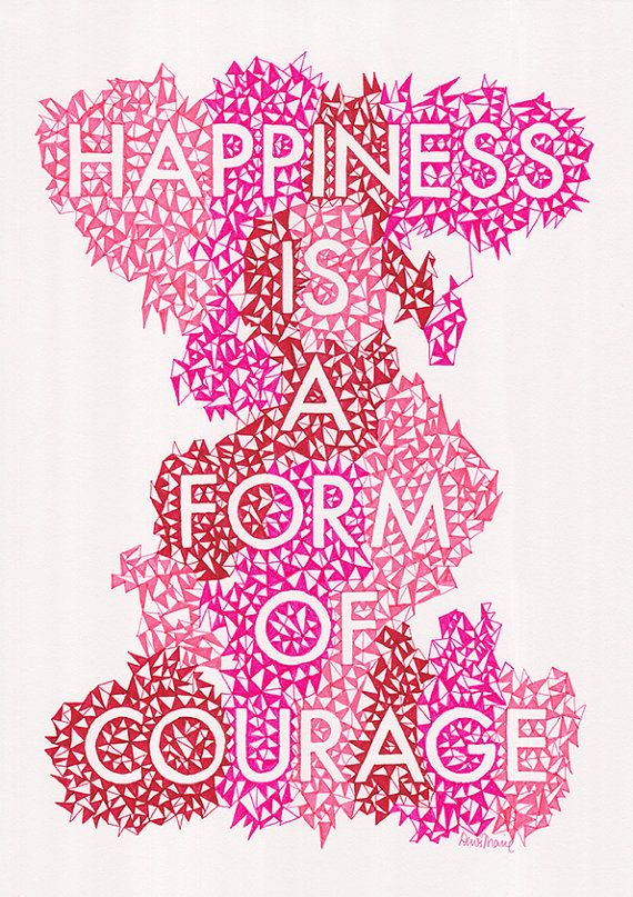 MADE TO ORDER happiness is a form of courage quote by Helloembrace, $40, etsy