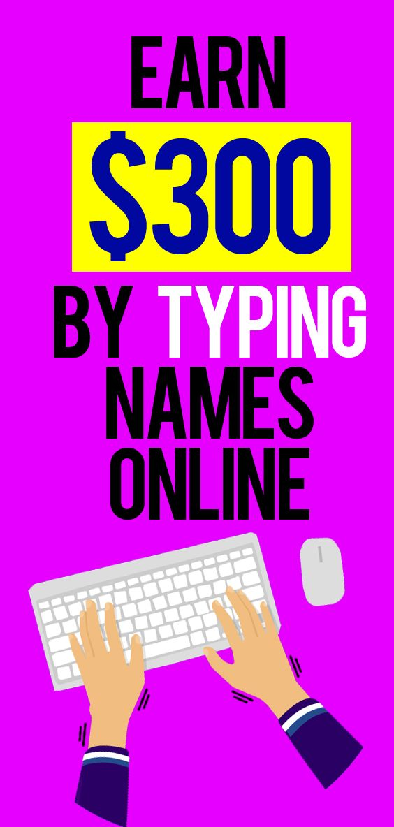 Earn $300 By Typing Names Online. In this method you going to learn the easiest … – WFH/$$$ Making Opportunities
