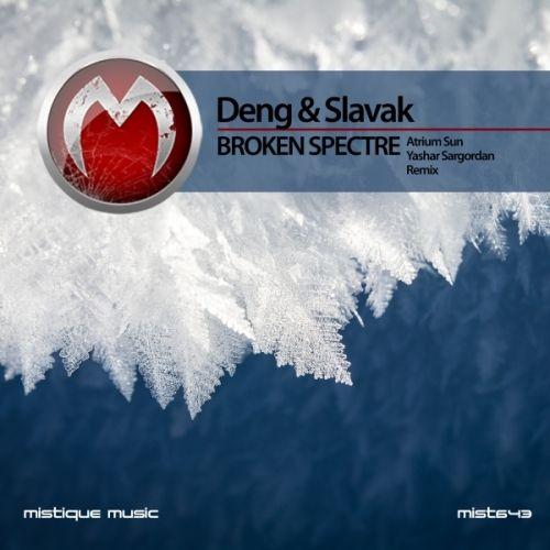 Deng & Slavak - Broken Spectre including Atrium Sun and Yashar Sargordan Remixes  AVAILABLE  NOW Beatport, iTunes, Juno Download, Spotify, Deezer, Qobuz, Amazon.com, Google Play and more...  https://www.beatport.com/release/broken-spectre/1973853  https://itunes.apple.com/us/album/broken-spectre-single/id1211651754?app=itunes&ign-mpt=uo%3D4  http://www.junodownload.com/products/deng-slavak-broken-spectre/3365793-02/  http://www.deezer.com/album/15520080