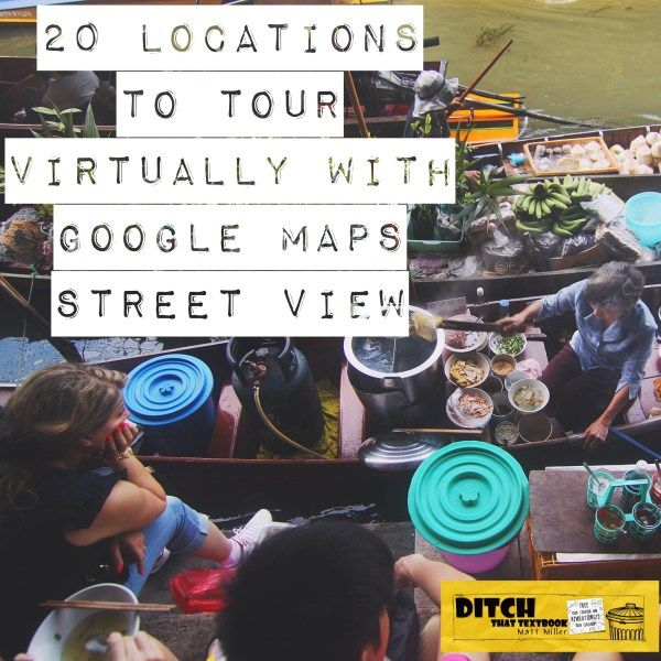 Take virtual field trips all over the world from the comfort of your classroom. Use Google Maps Street View to tour these places virtually.