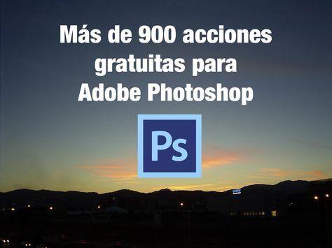 Recopilación de 900 acciones gratuitas para Adobe Photoshop. Pack con más de 900 efectos de instalar y aplicar para la aplicación. ¿Te lo vas a perder?