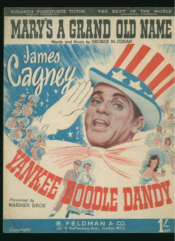 I have a different copy of this. Mary's a Grand Old Name from the movie Yankee Doodle Dandy starring James Cagney. Sheet music