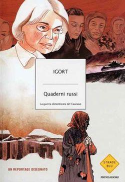 """#graphicnovel #igort - Quaderni ucraini Winner of the """"book of the year"""" award in Naples comic Festival. Comicon 2012 for """"Quaderni Russi"""""""