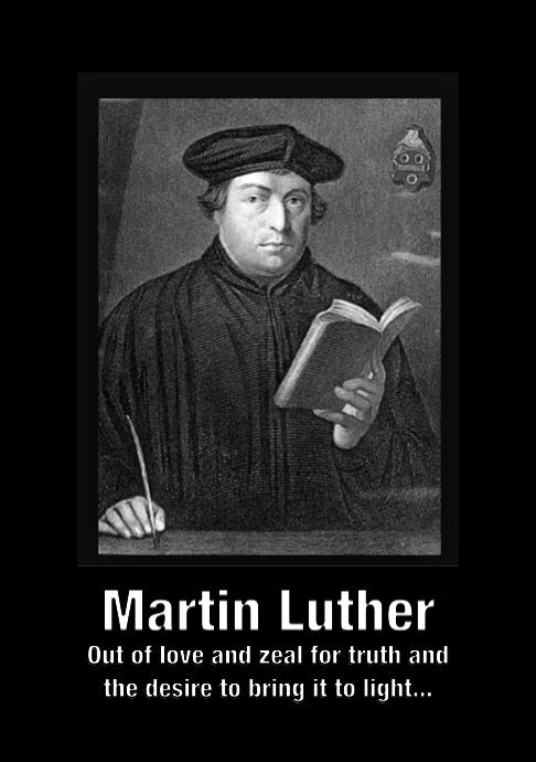 What was Martin Luther stating in his 95-Thesis?