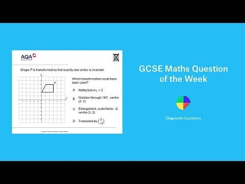Transformations and Invariance: GCSE Maths Question of the Week - YouTube