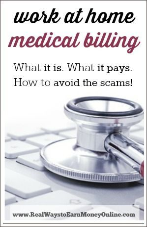 You see a lot of advertisements online for work from home medical billing jobs. I did some research a while back into this type of work to find out what it is, what it pays, what it takes to get started, and of course how to avoid the scam job postings for it.