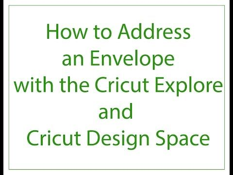 How to Address an Envelope with Cricut Explore - YouTube