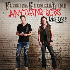 Anything Goes / Florida Georgia Line