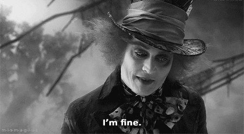 gif Black and White tumblr sad pain hurt b&w Alice In Wonderland i'm fine