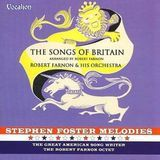 The Songs of Britain/Stephen Foster Melodies [CD]