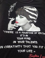 "Sophia Loren t shirt, Sophia Loren italian tshirt ""There is a fountain of youth: it's in your mind, in your talents, in creativity that you put in life."" Sophia Loren **In my shop I have other Sophia"