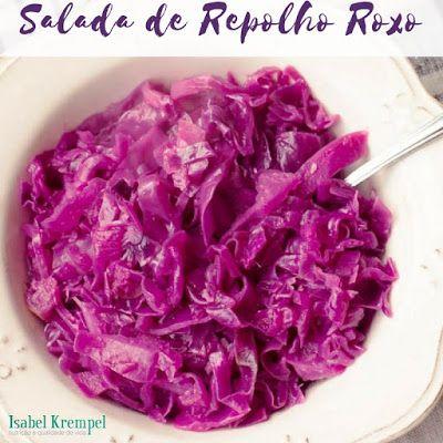 Nutricionista Isabel Krempel: Salada de Repolho Roxo