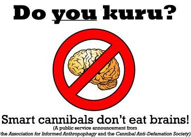 Kuru / Transmissible Spongiform Encephalopathy