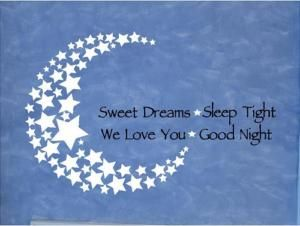 Good Night Sweet Dreams Quotes | Vinyl Quote Sweet Dreams Good Night We Love You | eBay