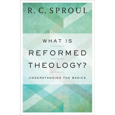 What Is Reformed Theology? Understanding the Basics