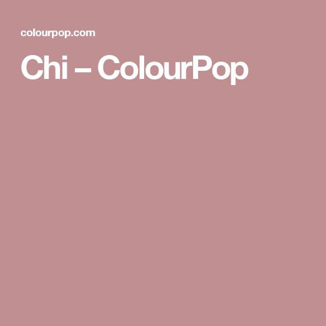 Chi – ColourPop