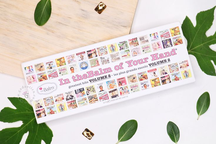 The Balm In The Balm Of Your Hand Greatest Hits Volume 2 Palette Review
