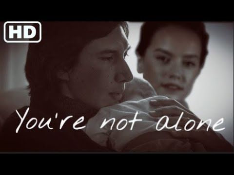 You're Not Alone Trailer (2018) l Reylo AU - YouTube