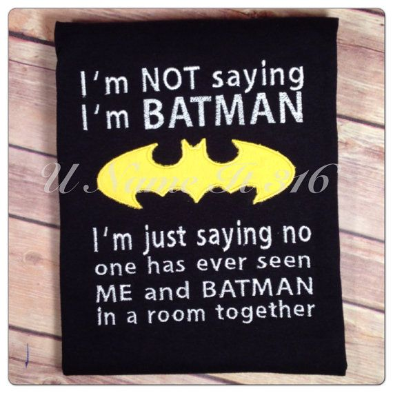 Hey, I found this really awesome Etsy listing at https://www.etsy.com/listing/155827762/im-batman-shirt