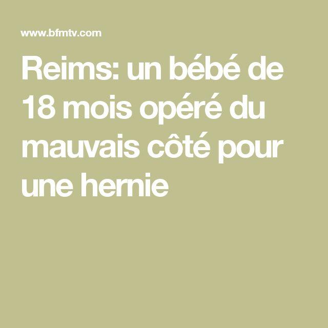 Reims: un bébé de 18 mois opéré du mauvais côté pour une hernie