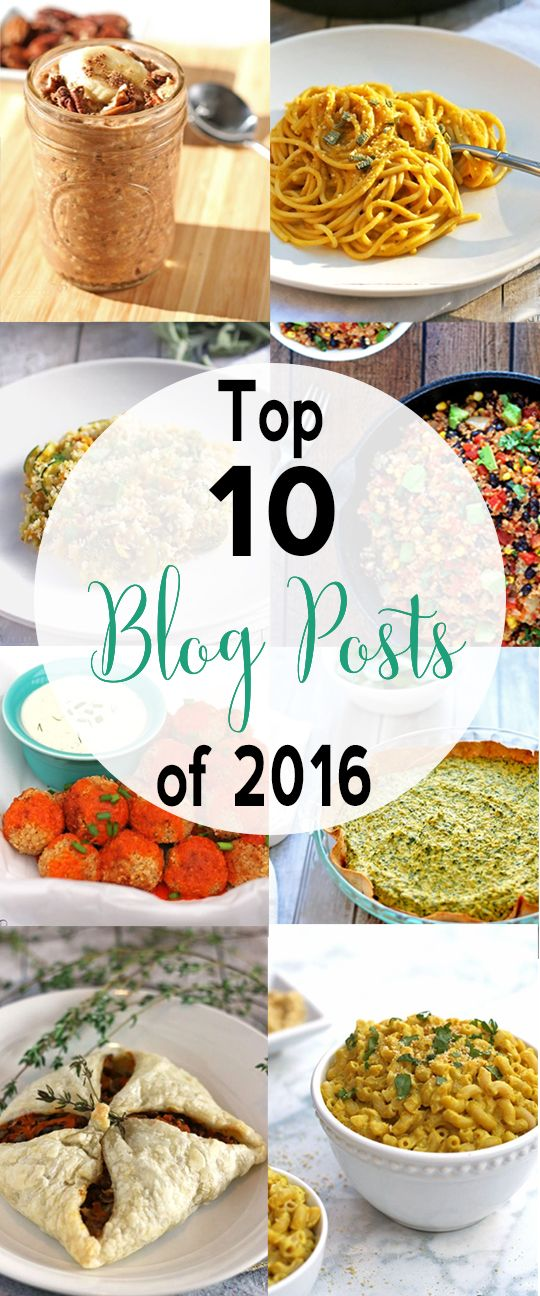 110 best vnutrition images on pinterest vegan recipes balls and boss top 10 blog posts for 2016 vegan recipes easyhealthy forumfinder Choice Image