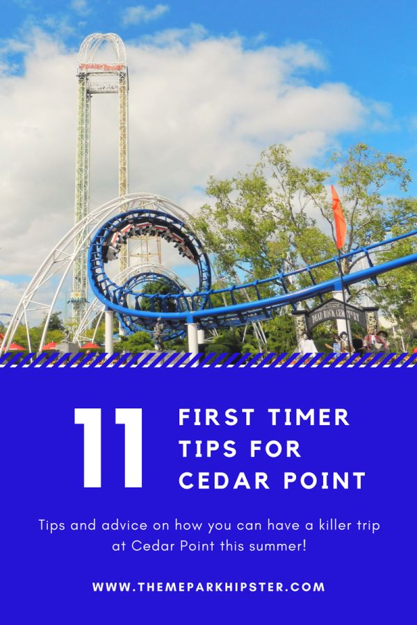 Tips and advice on how you can have a killer trip at Cedar Point!