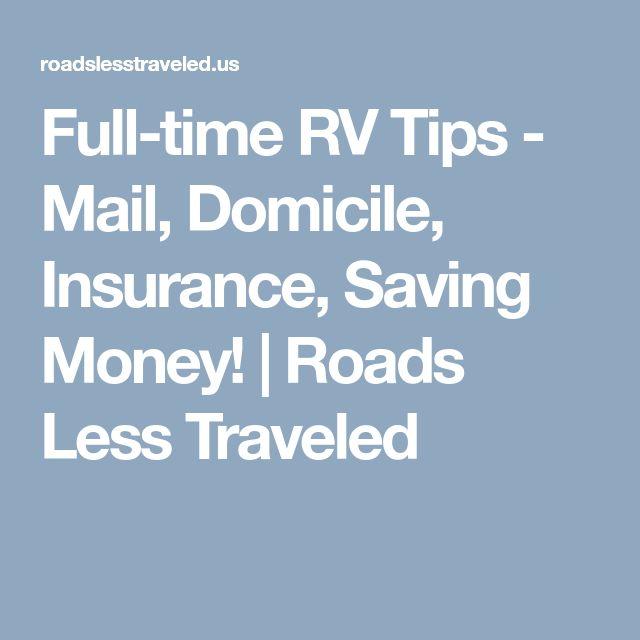 Full-time RV Tips - Mail, Domicile, Insurance, Saving Money! | Roads Less Traveled