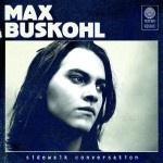 Albumcheck | Sidewalk Coversation von Max Buskohl