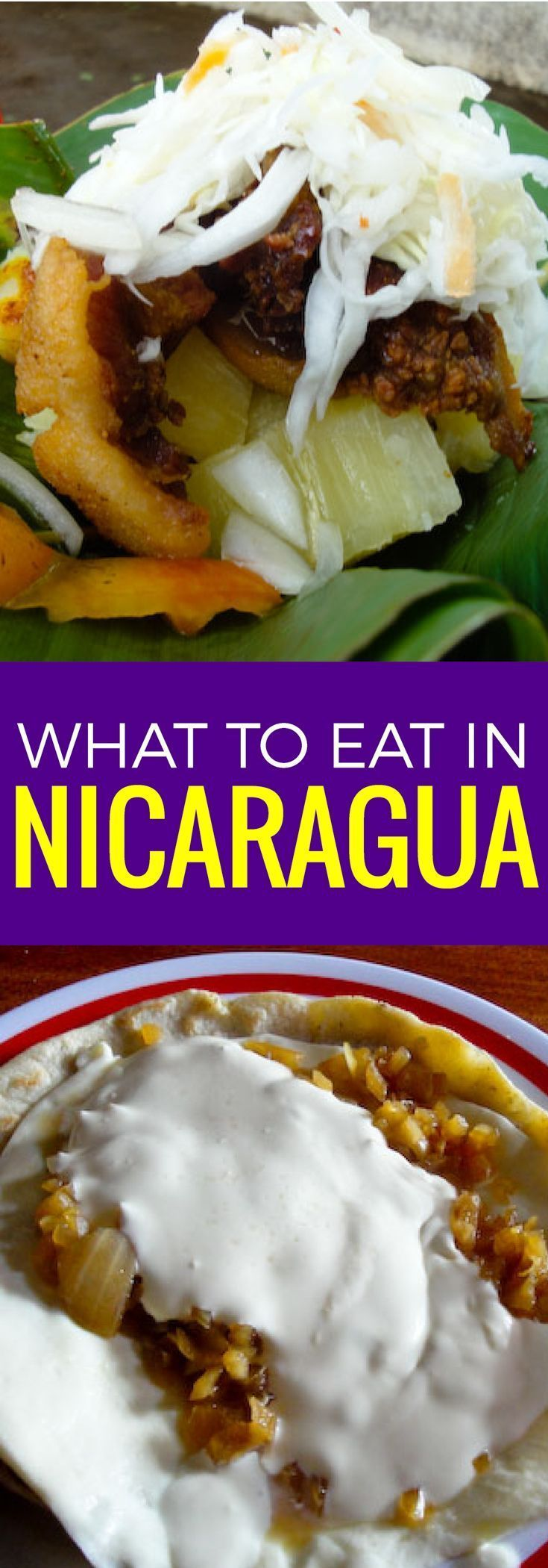 ln Nicaragua food is diverse and delicious, don't leave the country without trying these five dishes. ~ http://www.baconismagic.ca
