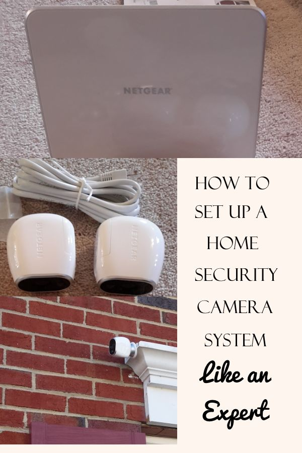 How to Set Up A Home Security Camera System Like an Expert!