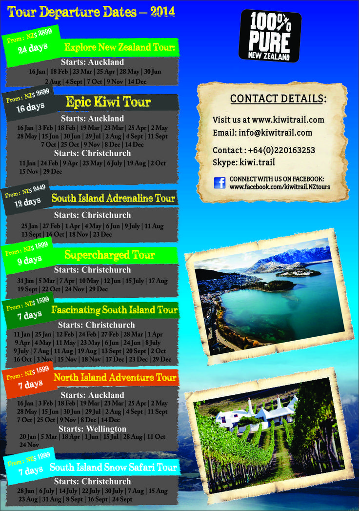 2014 Tours: Check out our guaranteed tour dates for 2014 and the pricing.   Contact us at : info@kiwitrail.com to book your tour or for any enquiries.