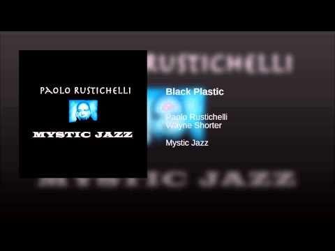 Black Plastic (Feat. Wayne Shorter)