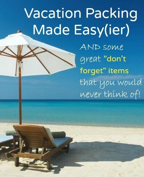 Vacation packing tips! There are some items I wouldn't have thought about bringing!
