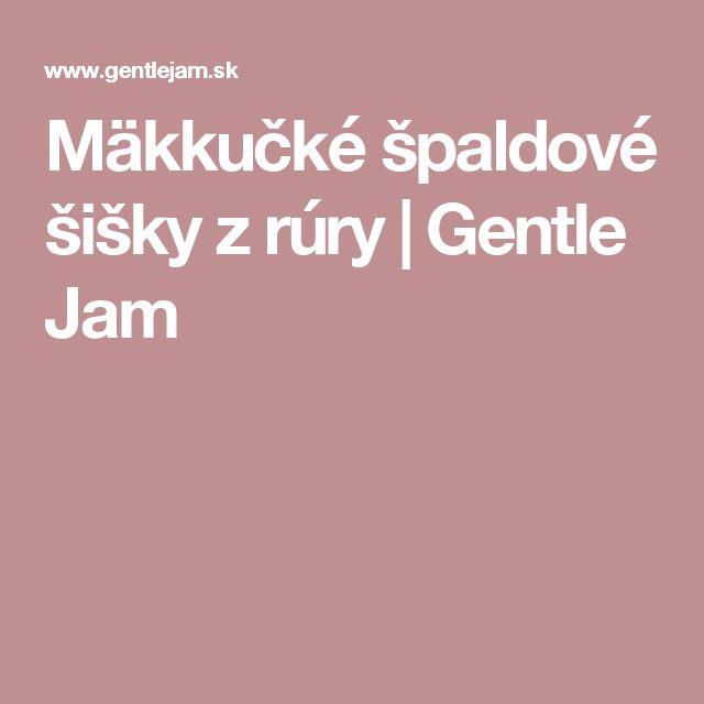 Mäkkučké špaldové šišky z rúry | Gentle Jam