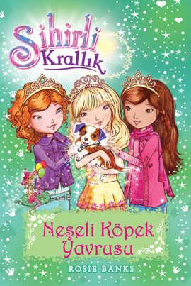 Sihirli Krallık 19 Kitap: Neşeli Köpek Yavrusu
