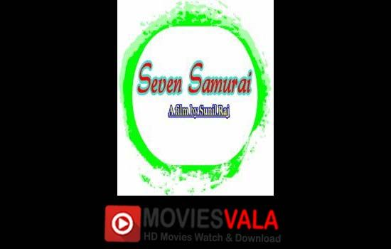 Seven Samurai Malayalam Movie 2018 Online Watch Full Free. Seven Samurai free download latest malayalam movies full hd. Seven Samurai is a latest malayalam comedy romantic movie that is directed by Sunil Raj.  Ravindran, Devan and Indrans are playing lead role in this movie. Seven Samurai Malayalam Movie is scheduled to release on 11 June 2018 in India. Click Here if …
