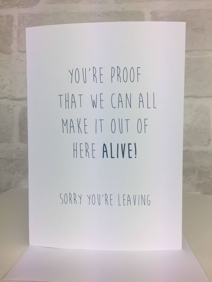A personal favourite from my Etsy shop https://www.etsy.com/uk/listing/539786611/sorry-your-leaving-card-leaving-card